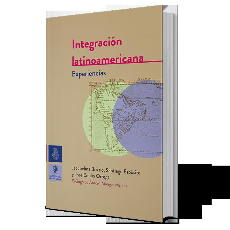 Integración Latinoamericana: Experiencias