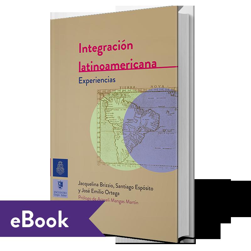 Integración Latinoamericana: Experiencias (ebook)