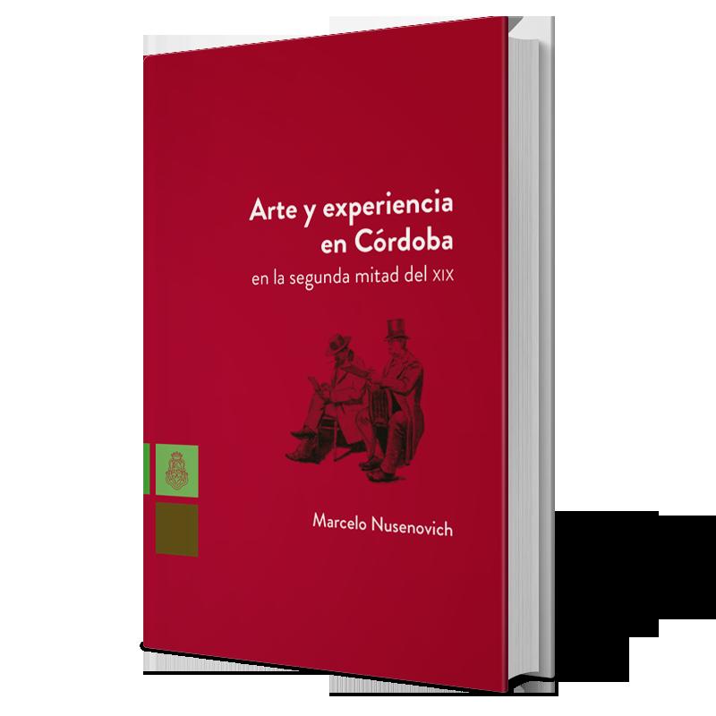 Arte y experiencia en Córdoba en la segunda mitad del XIX