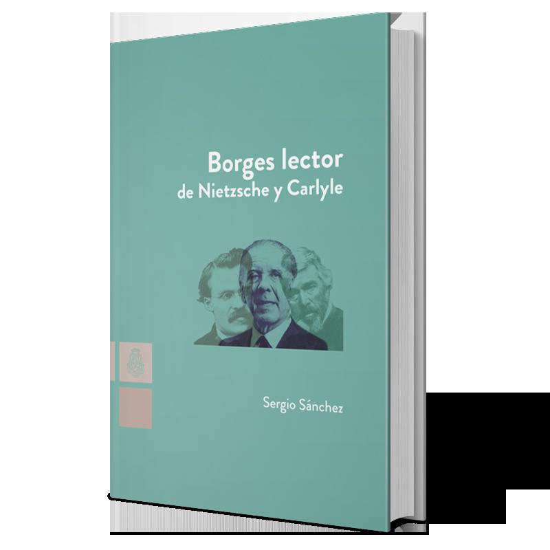 Borges lector de Nietzsche y Carlyle