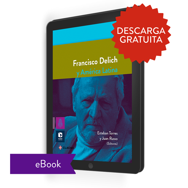 Francisco Delich y América Latina (ebook)