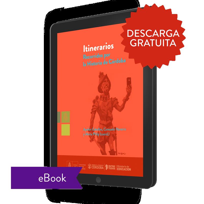 Itinerarios. Recorridos por la historia de Córdoba (ebook)