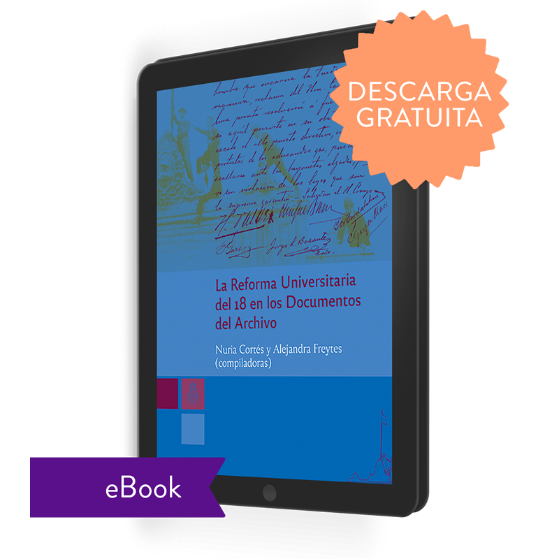 La Reforma Universitaria del 18 en los documentos del Archivo (ebook)