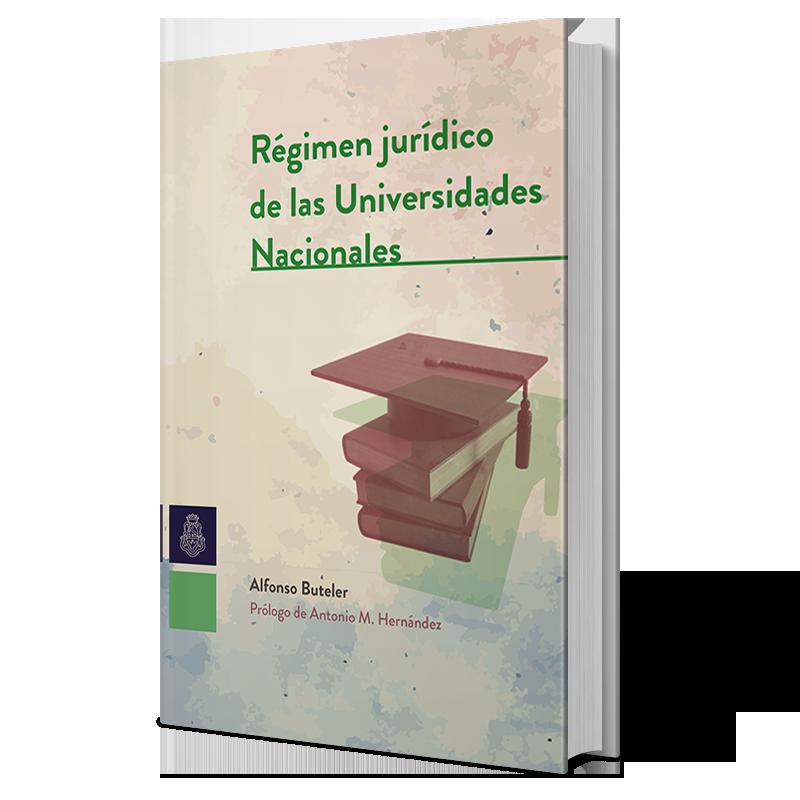 Régimen jurídico de las Universidades Nacionales