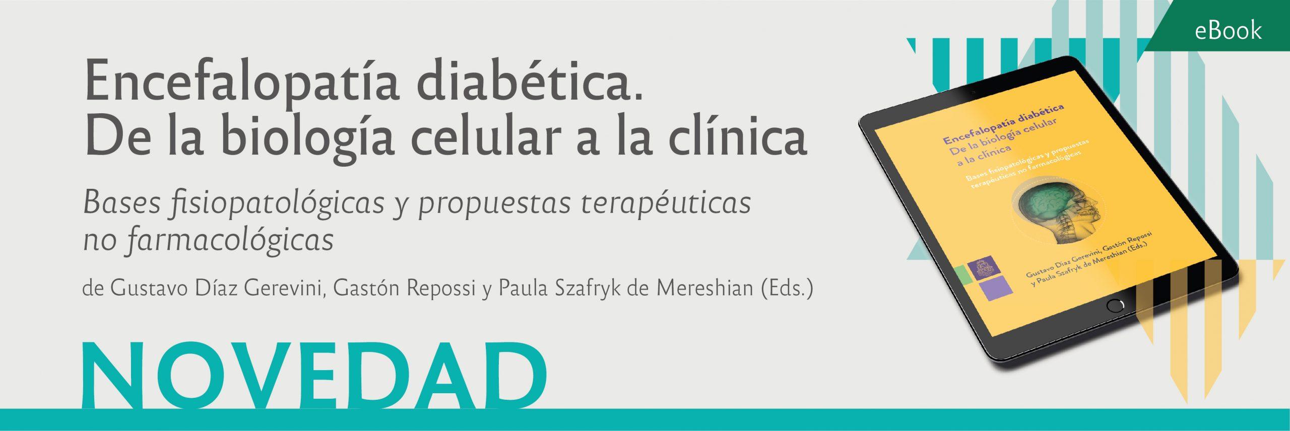 Encefalopatía diabética. De la biología celular a la clínica