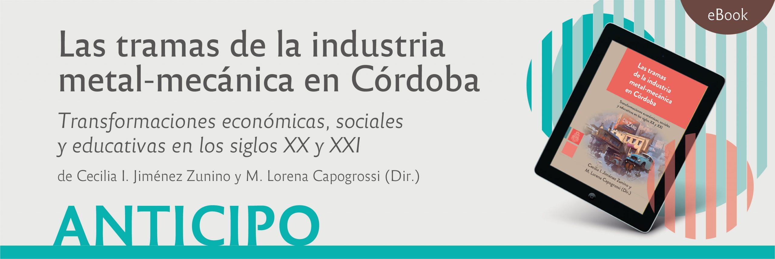 Las tramas de la industria metal-mecánica en Córdoba